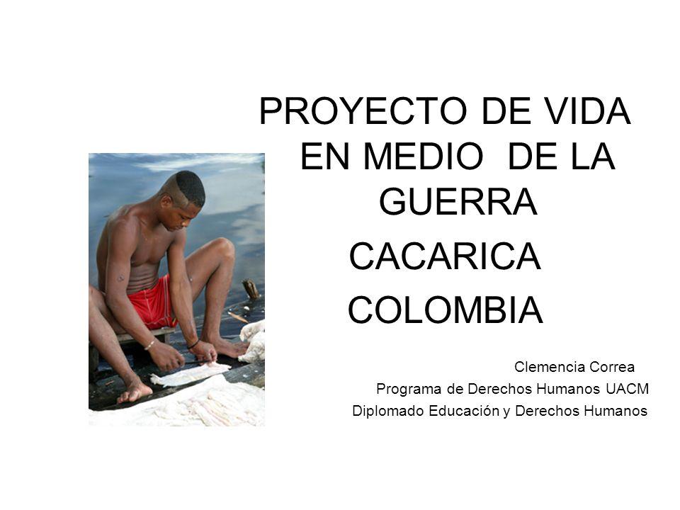 PROYECTO DE VIDA EN MEDIO DE LA GUERRA