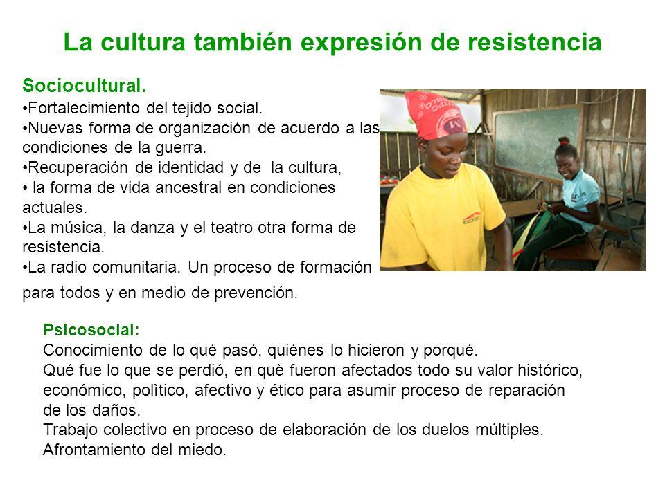 La cultura también expresión de resistencia