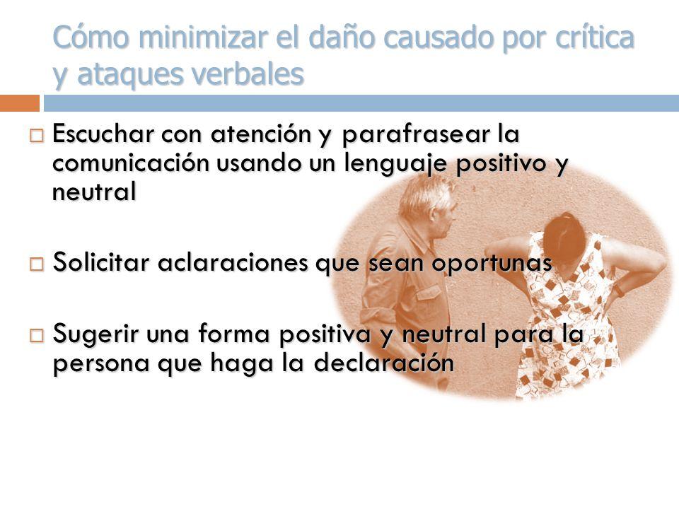 Cómo minimizar el daño causado por crítica y ataques verbales