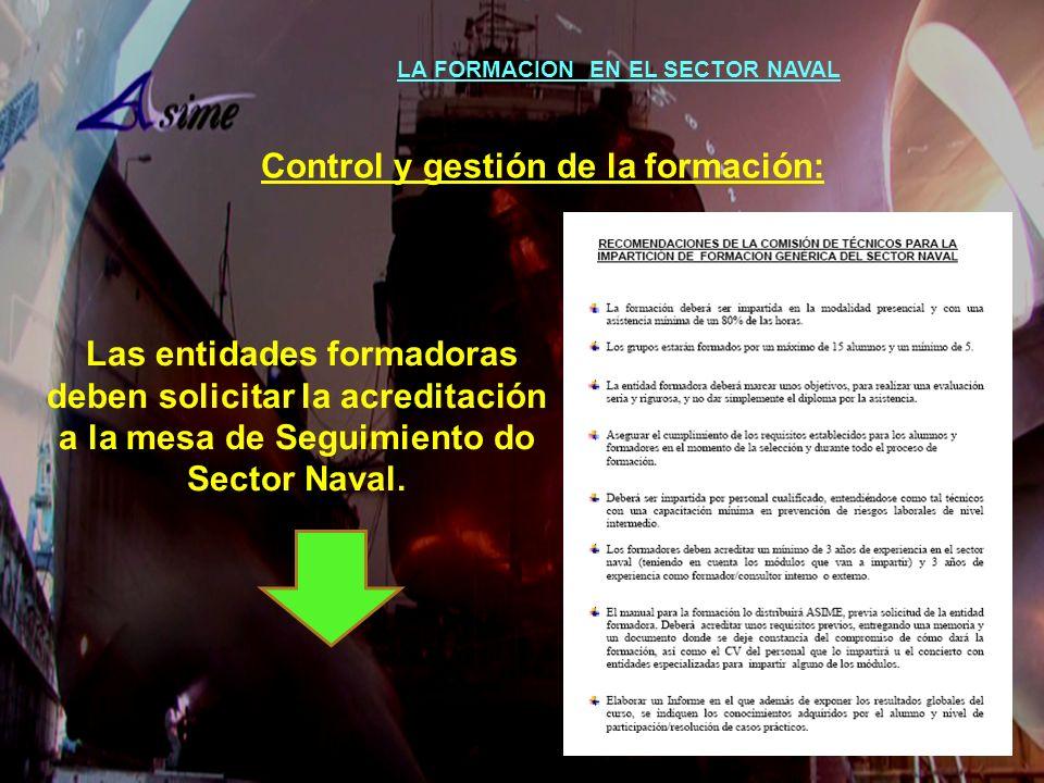 LA FORMACION EN EL SECTOR NAVAL Control y gestión de la formación: