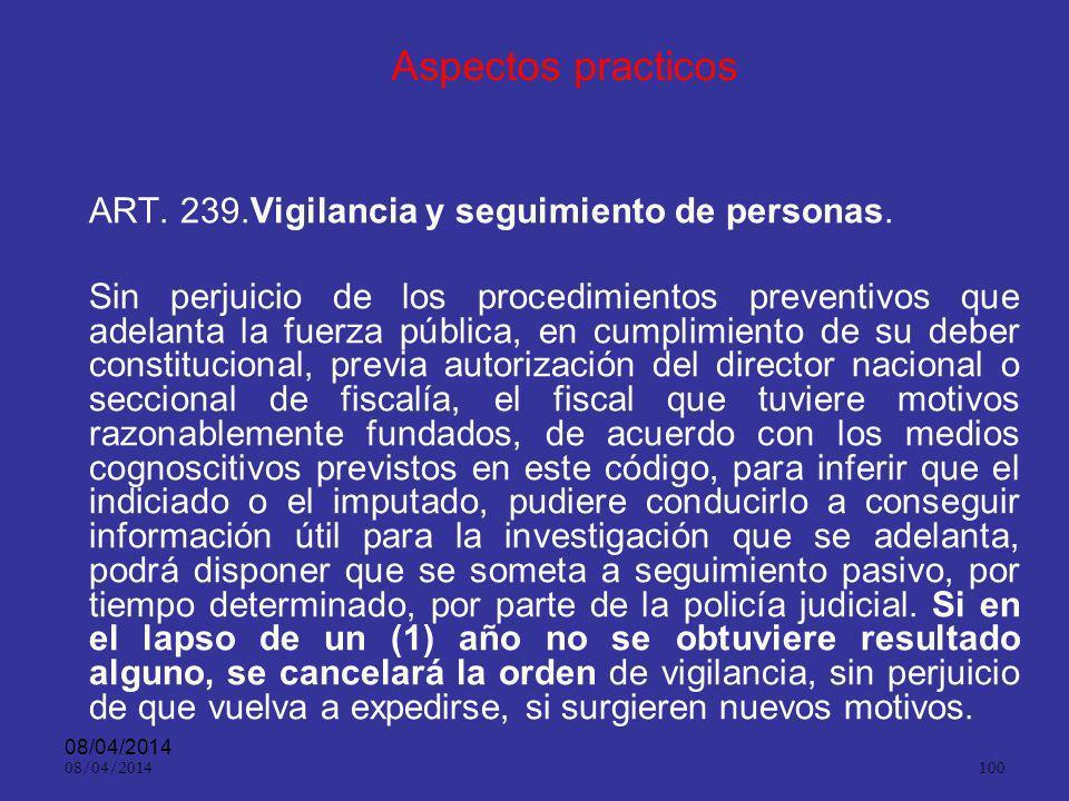 Aspectos practicos ART. 239.Vigilancia y seguimiento de personas.