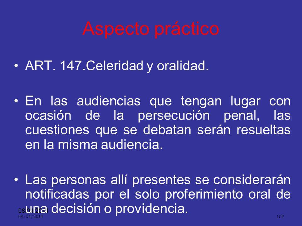 Aspecto práctico ART. 147.Celeridad y oralidad.