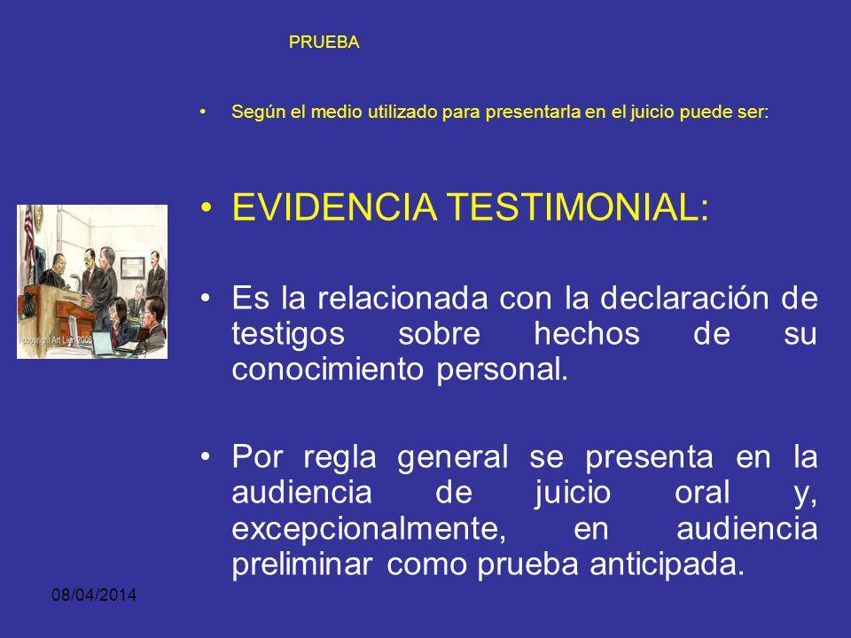 EVIDENCIA TESTIMONIAL:
