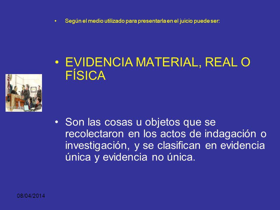 EVIDENCIA MATERIAL, REAL O FÍSICA