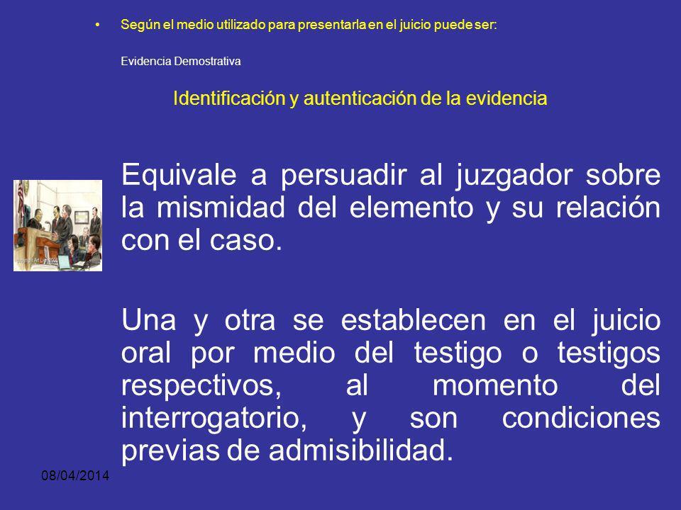 Identificación y autenticación de la evidencia