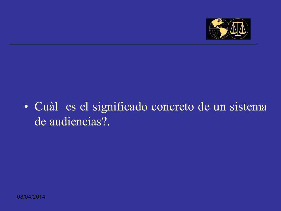 Cuàl es el significado concreto de un sistema de audiencias .