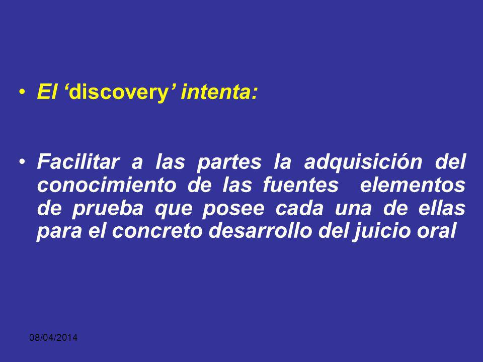 El 'discovery' intenta: