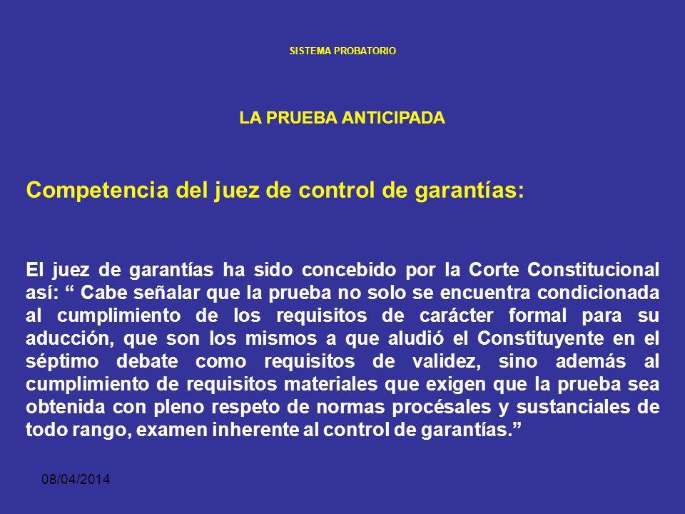 Competencia del juez de control de garantías: