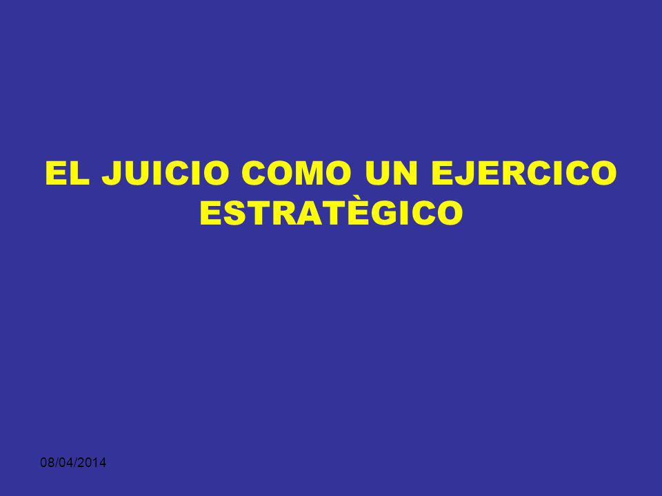 EL JUICIO COMO UN EJERCICO ESTRATÈGICO