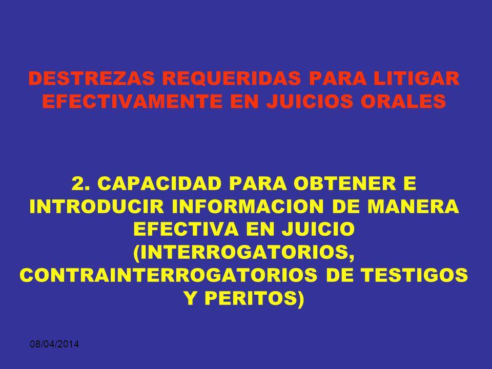 DESTREZAS REQUERIDAS PARA LITIGAR EFECTIVAMENTE EN JUICIOS ORALES 2