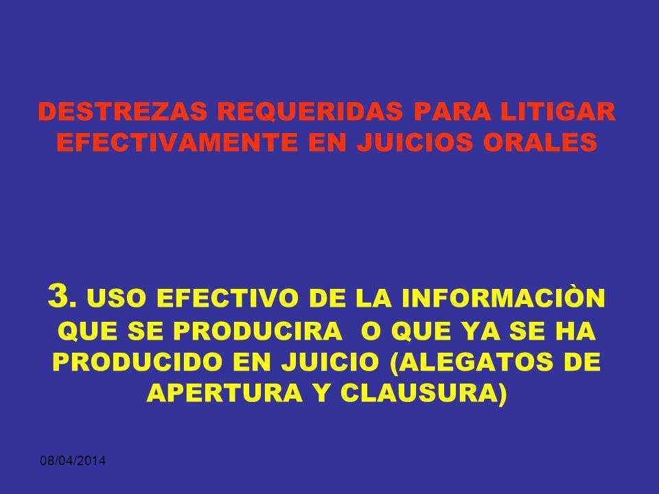 DESTREZAS REQUERIDAS PARA LITIGAR EFECTIVAMENTE EN JUICIOS ORALES 3