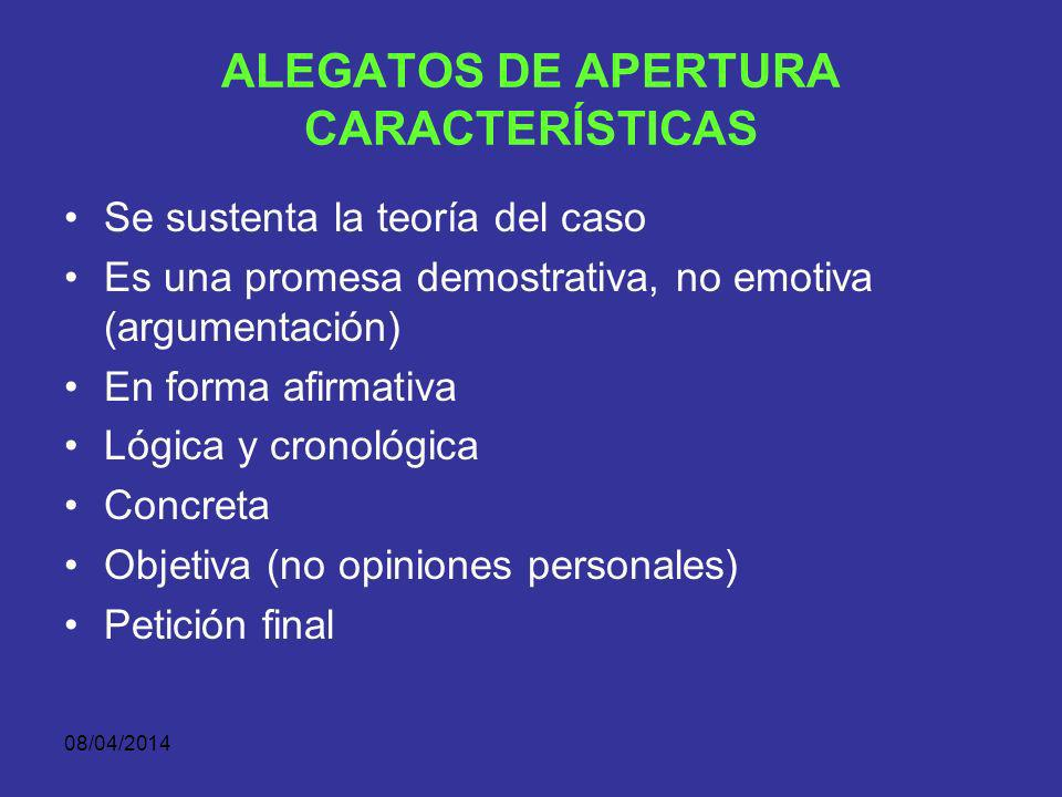 ALEGATOS DE APERTURA CARACTERÍSTICAS