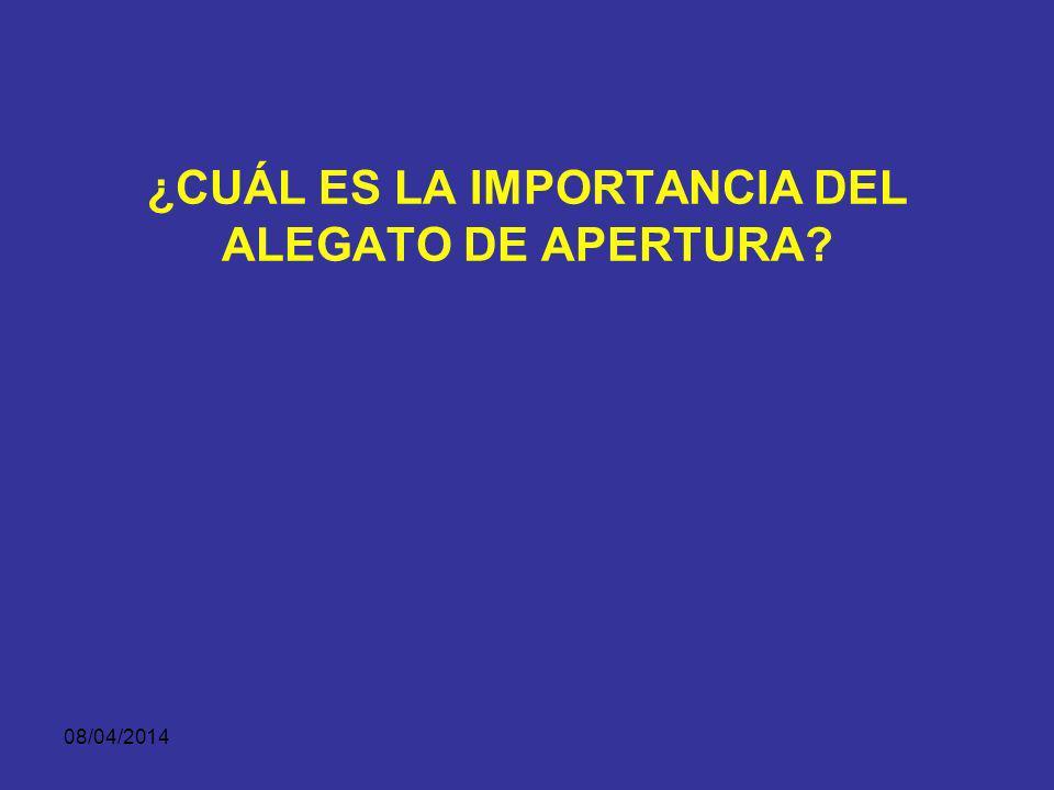 ¿CUÁL ES LA IMPORTANCIA DEL ALEGATO DE APERTURA