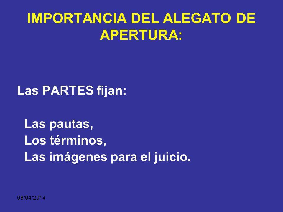 IMPORTANCIA DEL ALEGATO DE APERTURA: