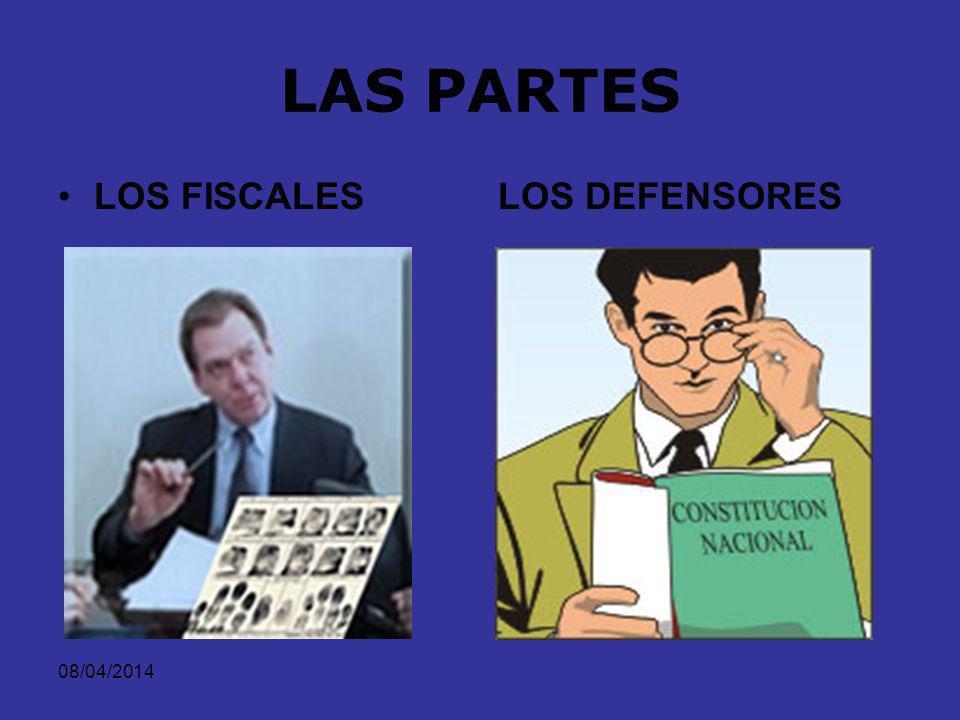 LAS PARTES LOS FISCALES LOS DEFENSORES 29/03/2017