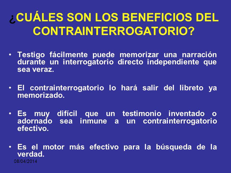 ¿CUÁLES SON LOS BENEFICIOS DEL CONTRAINTERROGATORIO