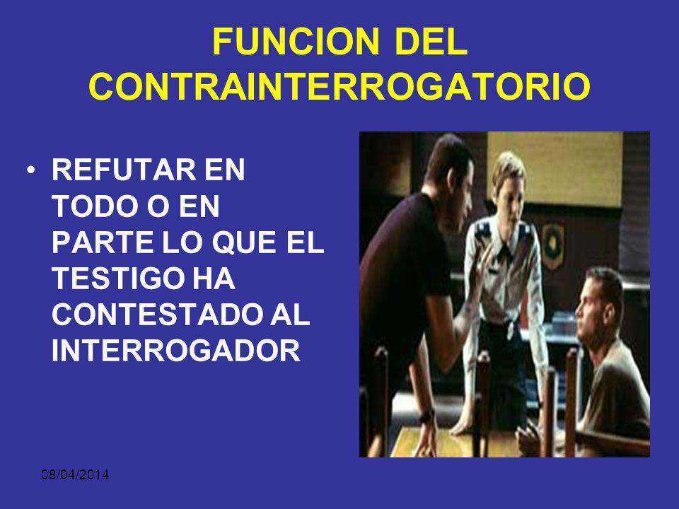 FUNCION DEL CONTRAINTERROGATORIO