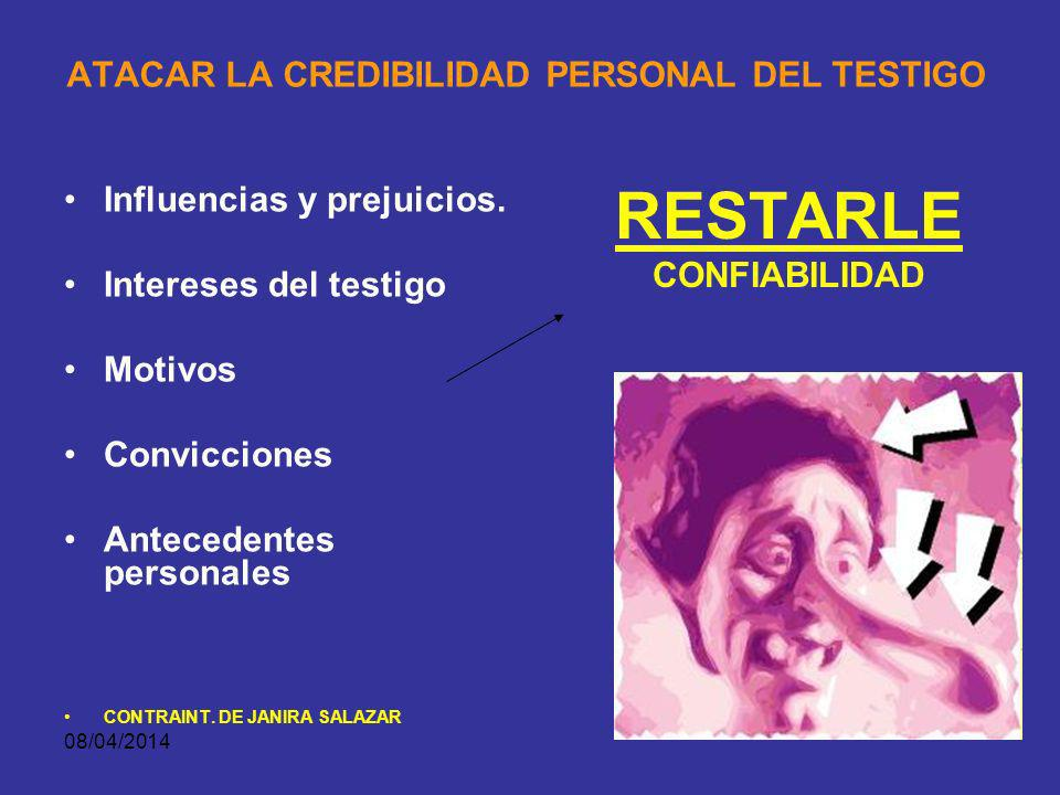 ATACAR LA CREDIBILIDAD PERSONAL DEL TESTIGO