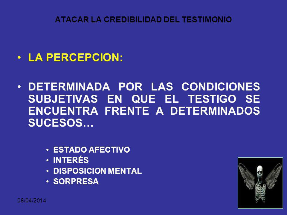 ATACAR LA CREDIBILIDAD DEL TESTIMONIO