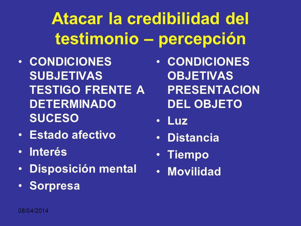 Atacar la credibilidad del testimonio – percepción