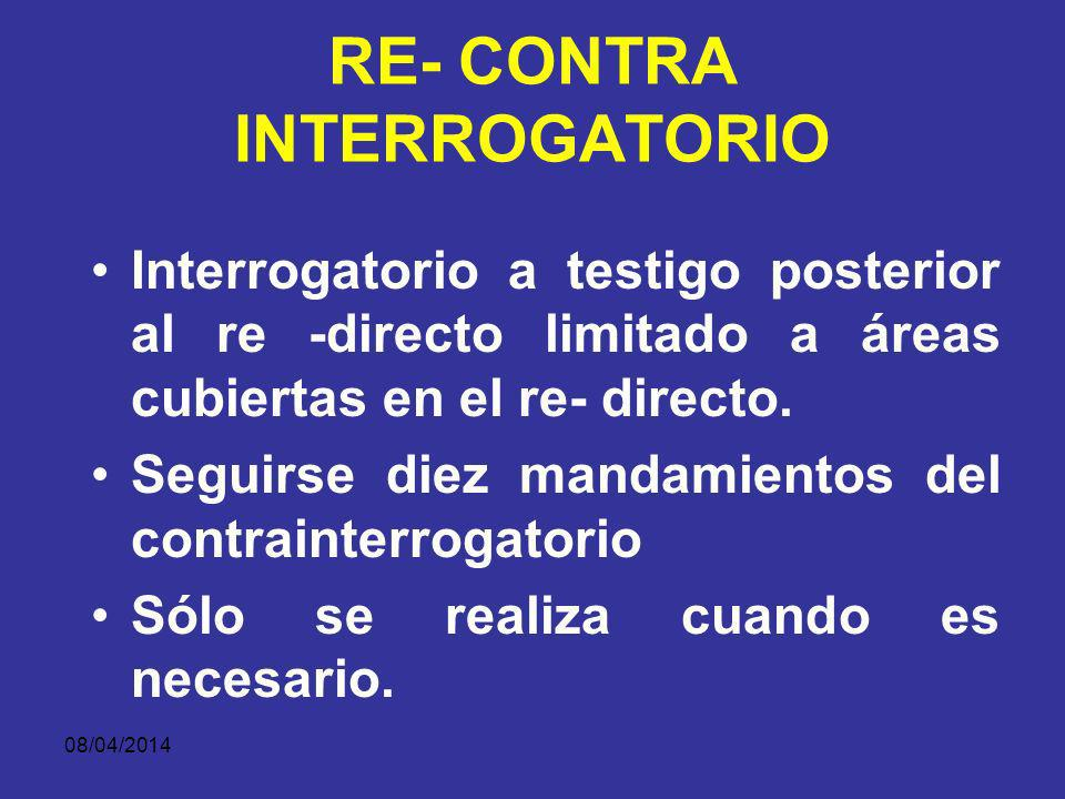 RE- CONTRA INTERROGATORIO