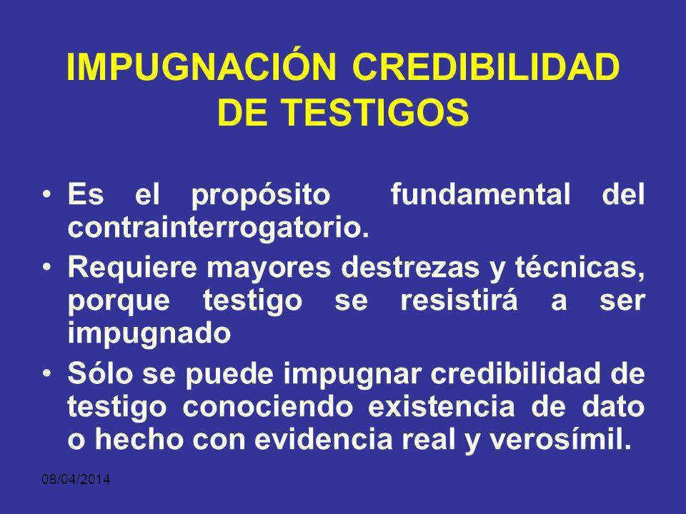 IMPUGNACIÓN CREDIBILIDAD DE TESTIGOS