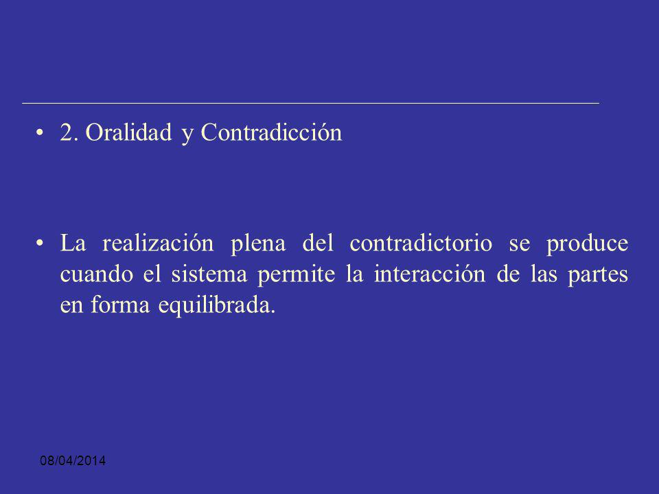 2. Oralidad y Contradicción