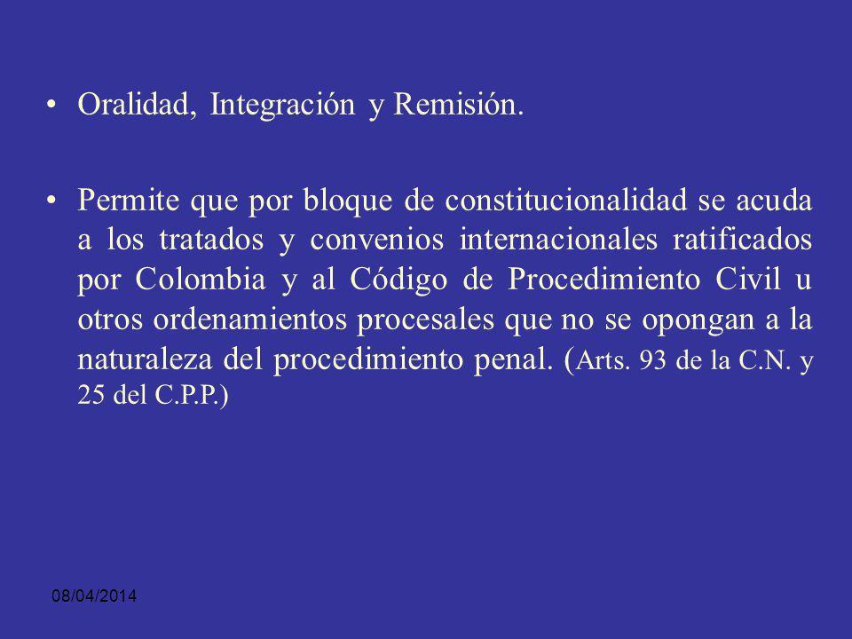 Oralidad, Integración y Remisión.
