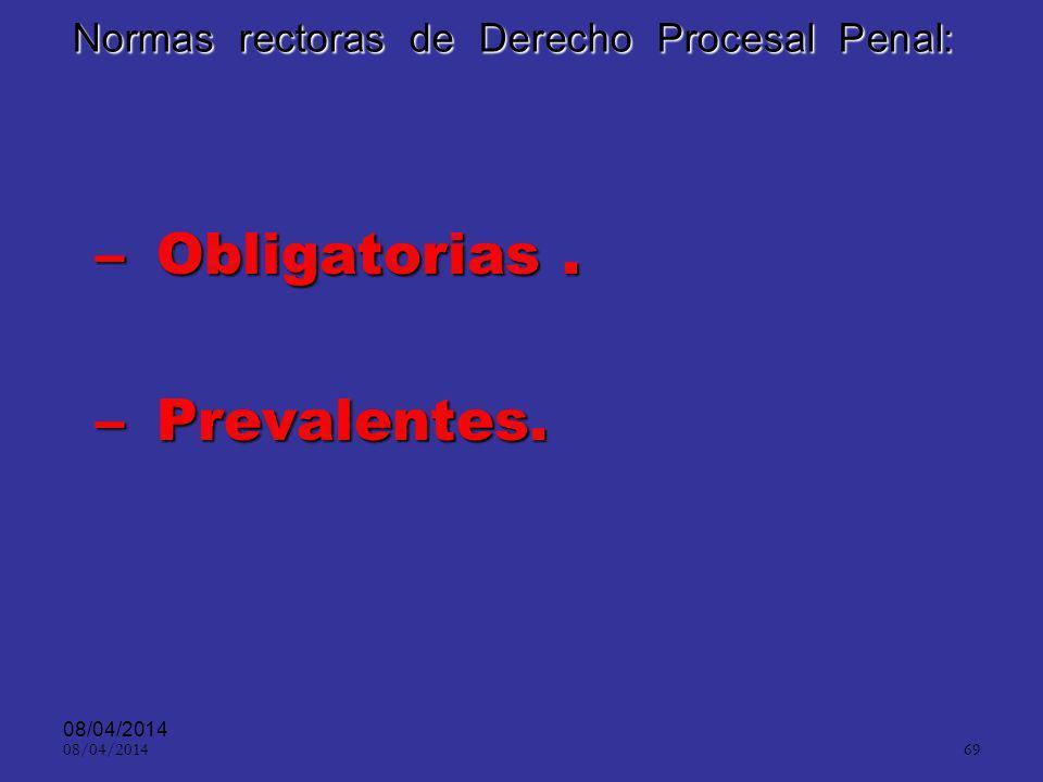 Normas rectoras de Derecho Procesal Penal: