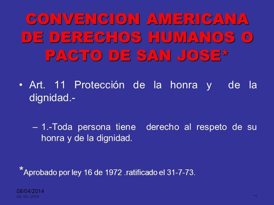 CONVENCION AMERICANA DE DERECHOS HUMANOS O PACTO DE SAN JOSE*