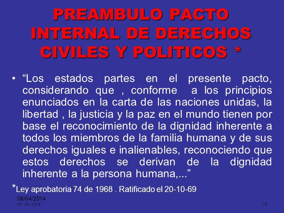 PREAMBULO PACTO INTERNAL DE DERECHOS CIVILES Y POLITICOS *