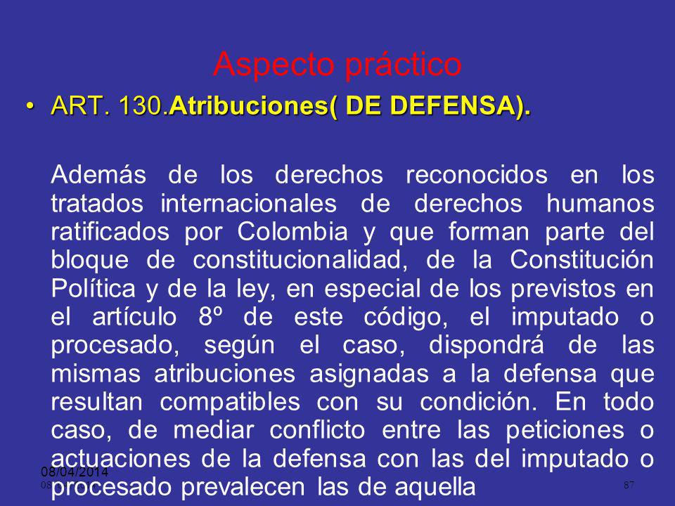 Aspecto práctico ART. 130.Atribuciones( DE DEFENSA).