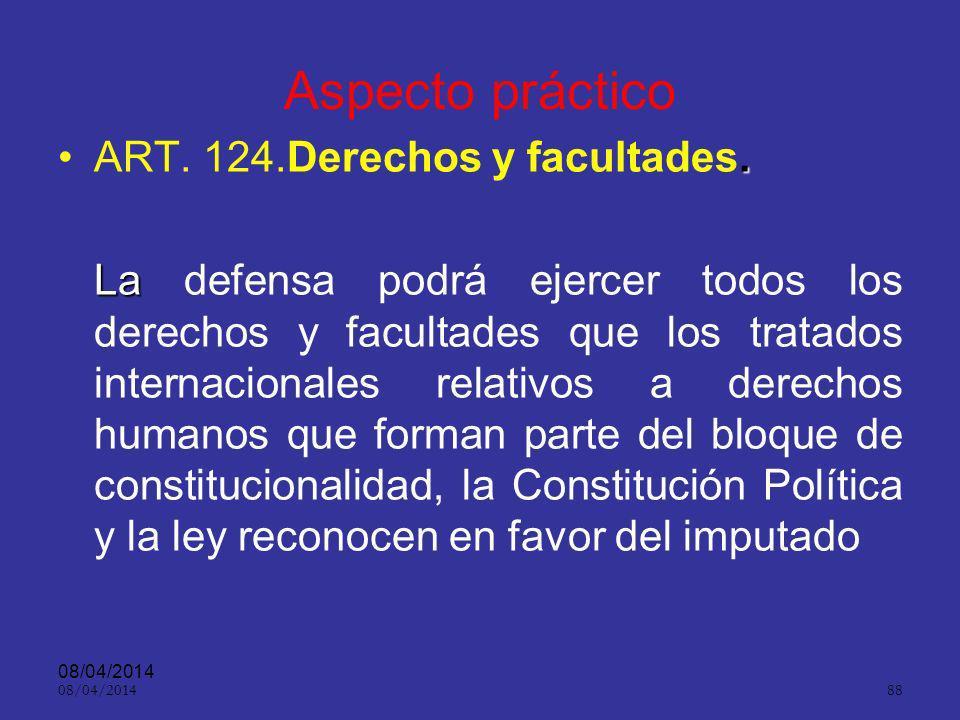 Aspecto práctico ART. 124.Derechos y facultades.