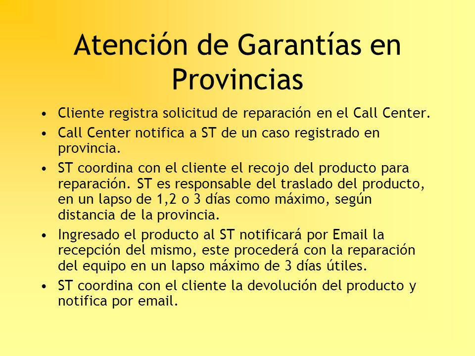 Atención de Garantías en Provincias