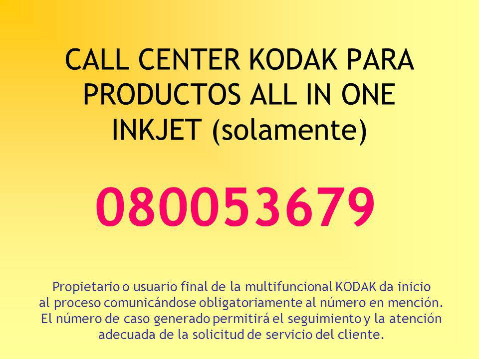 CALL CENTER KODAK PARA PRODUCTOS ALL IN ONE INKJET (solamente)