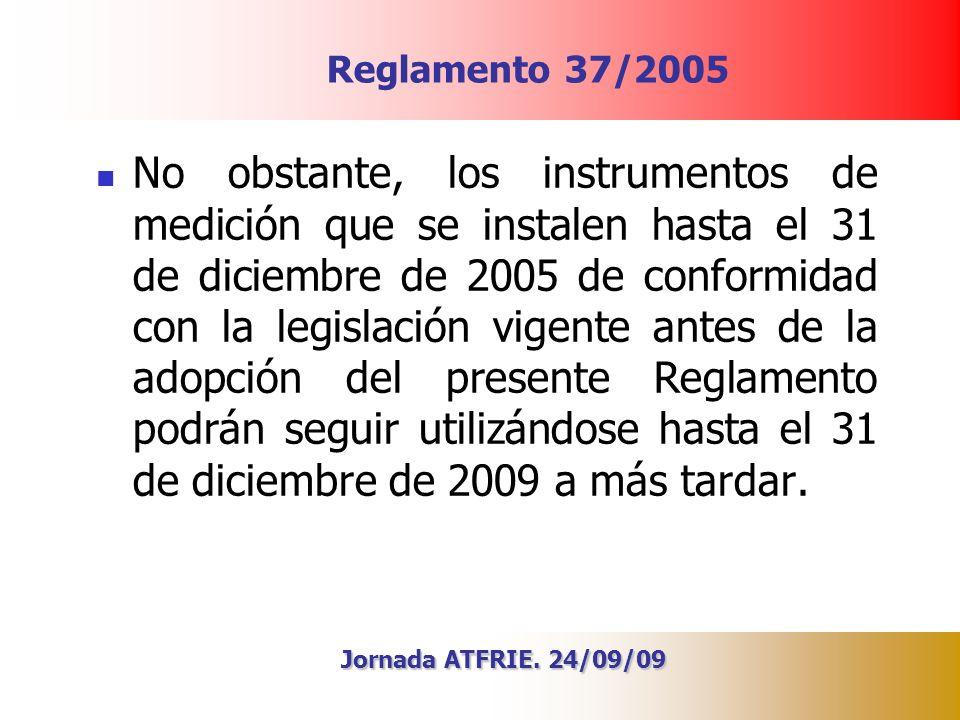 29/03/2017 Reglamento 37/2005.