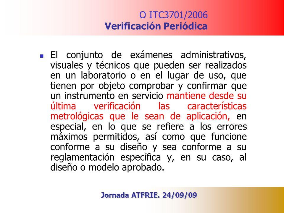 O ITC3701/2006 Verificación Periódica