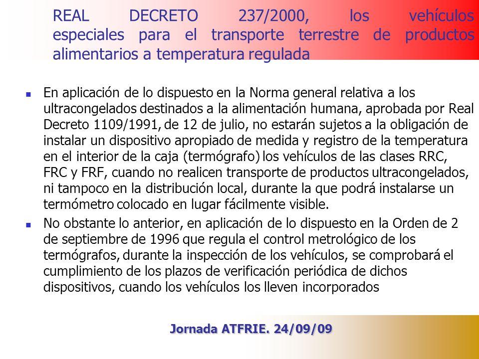 REAL DECRETO 237/2000, los vehículos especiales para el transporte terrestre de productos alimentarios a temperatura regulada