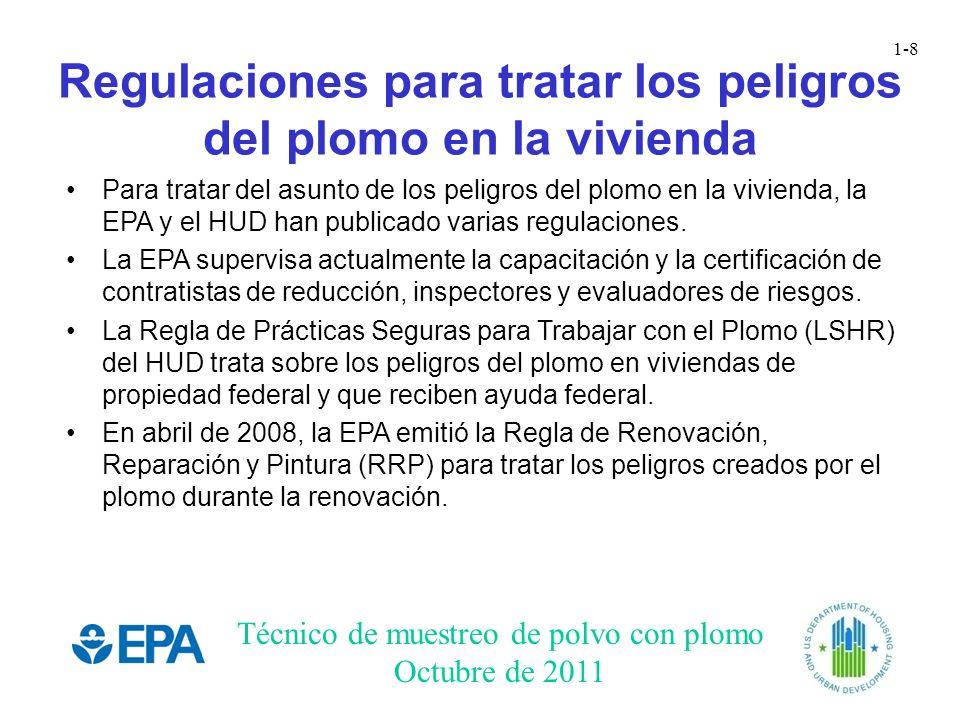 Regulaciones para tratar los peligros del plomo en la vivienda