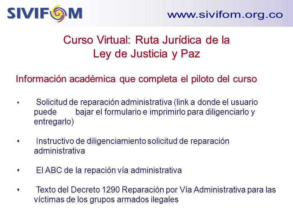 Curso Virtual: Ruta Jurídica de la Ley de Justicia y Paz