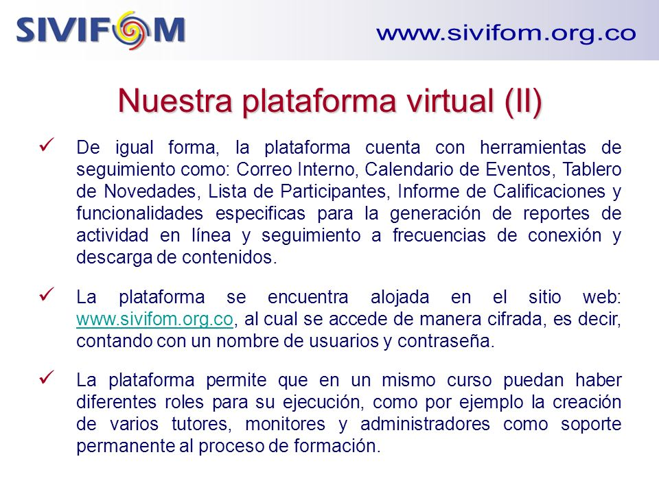 Nuestra plataforma virtual (II)
