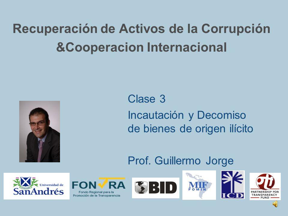 Recuperación de Activos de la Corrupción &Cooperacion Internacional