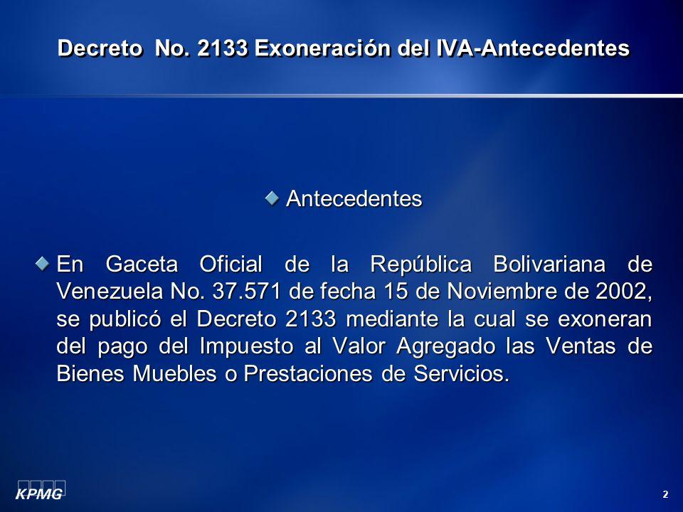 Decreto No. 2133 Exoneración del IVA-Antecedentes
