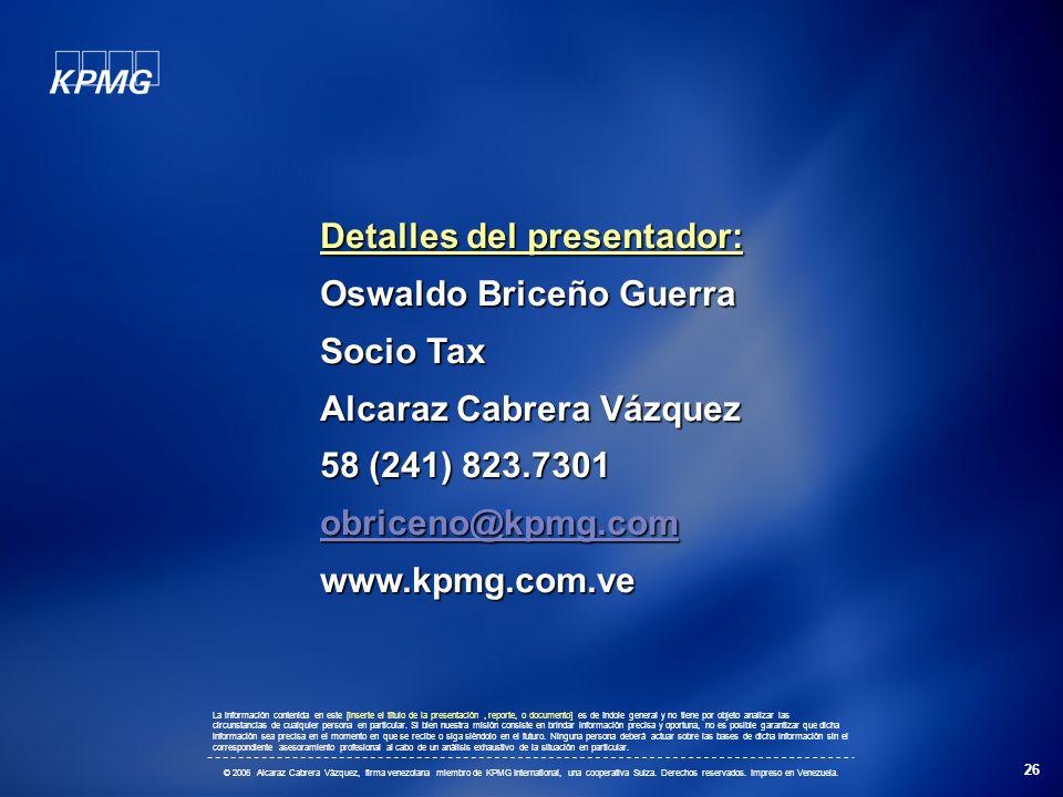 Detalles del presentador: Oswaldo Briceño Guerra Socio Tax
