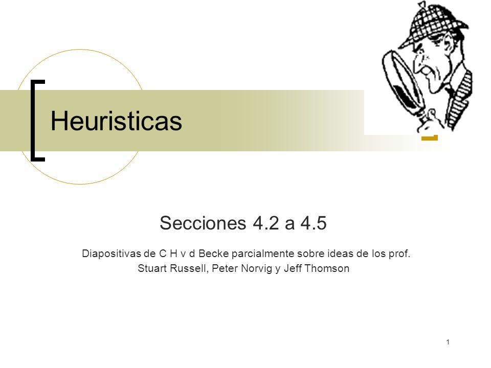Heuristicas Secciones 4.2 a 4.5