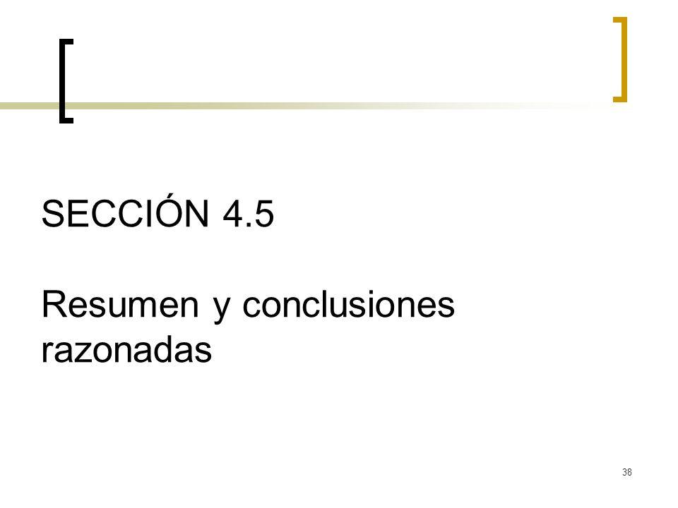 SECCIÓN 4.5 Resumen y conclusiones razonadas