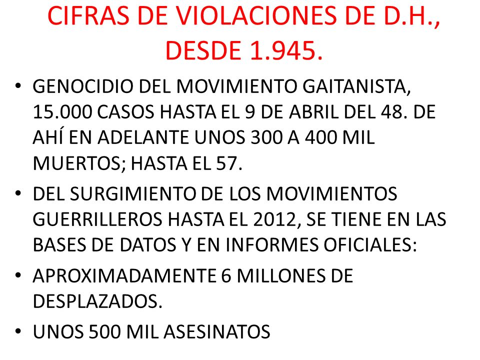 CIFRAS DE VIOLACIONES DE D.H., DESDE 1.945.