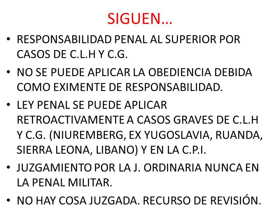 SIGUEN… RESPONSABILIDAD PENAL AL SUPERIOR POR CASOS DE C.L.H Y C.G.