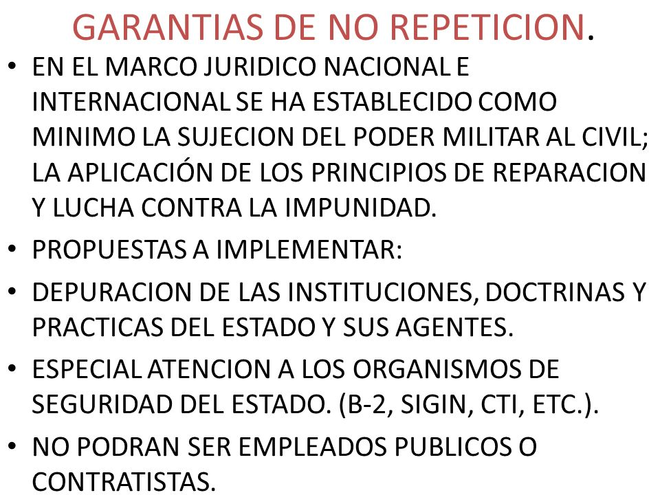 GARANTIAS DE NO REPETICION.