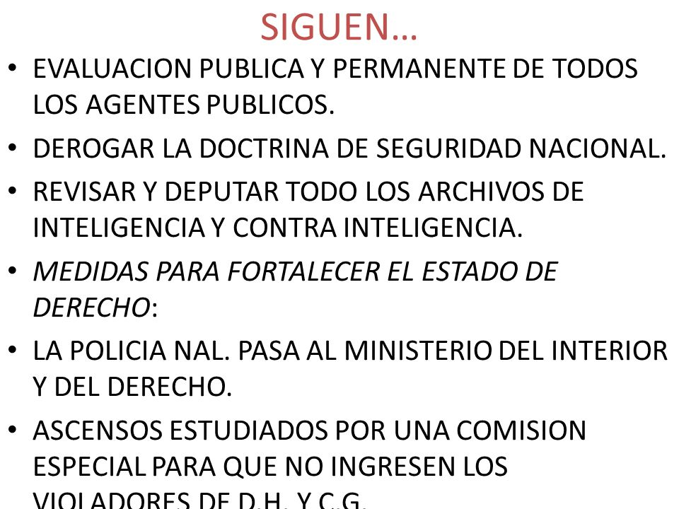SIGUEN… EVALUACION PUBLICA Y PERMANENTE DE TODOS LOS AGENTES PUBLICOS.